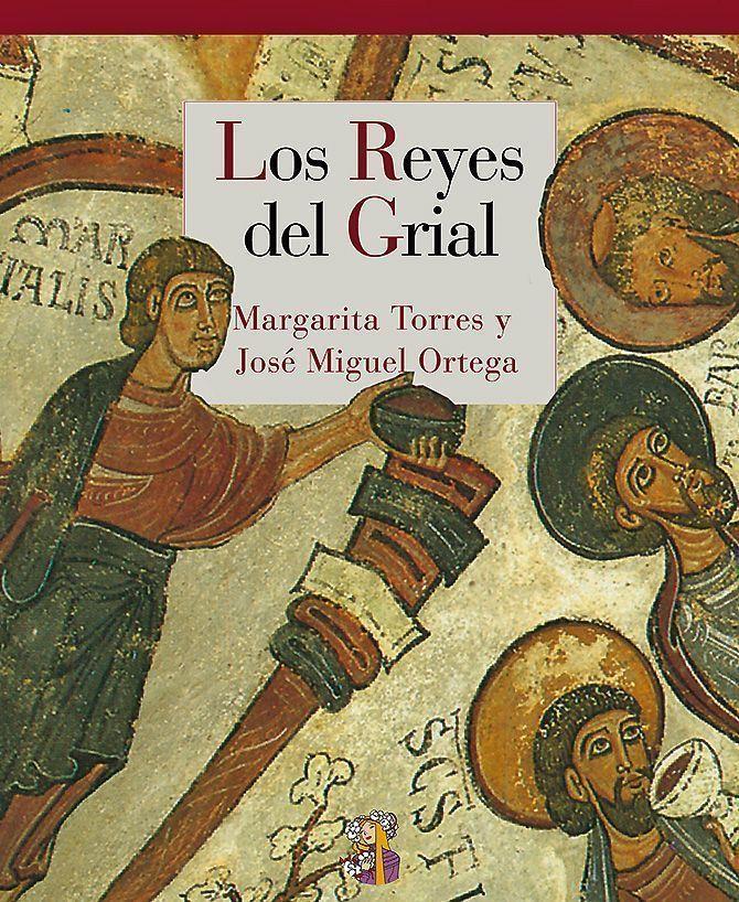 Portada del libro Los Reyes del Grial de Marga Torres y José Miguel Ortega del Río, Reino de Cordelia
