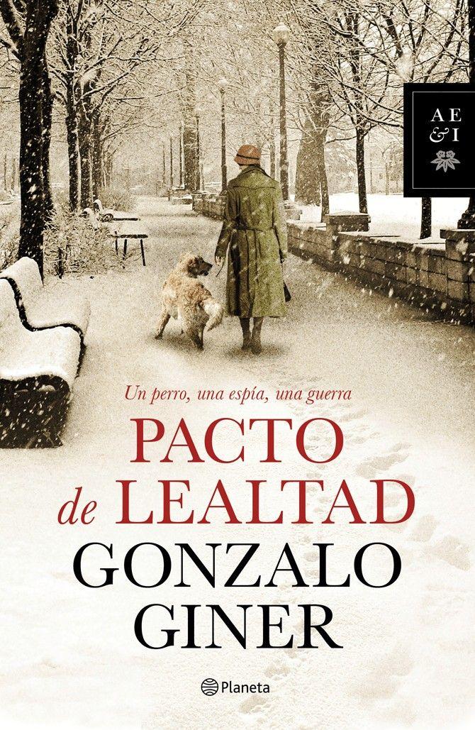PACTO-LEALTAD-GONZALO-GINER-PLANETA-PERROS-HISTORIA