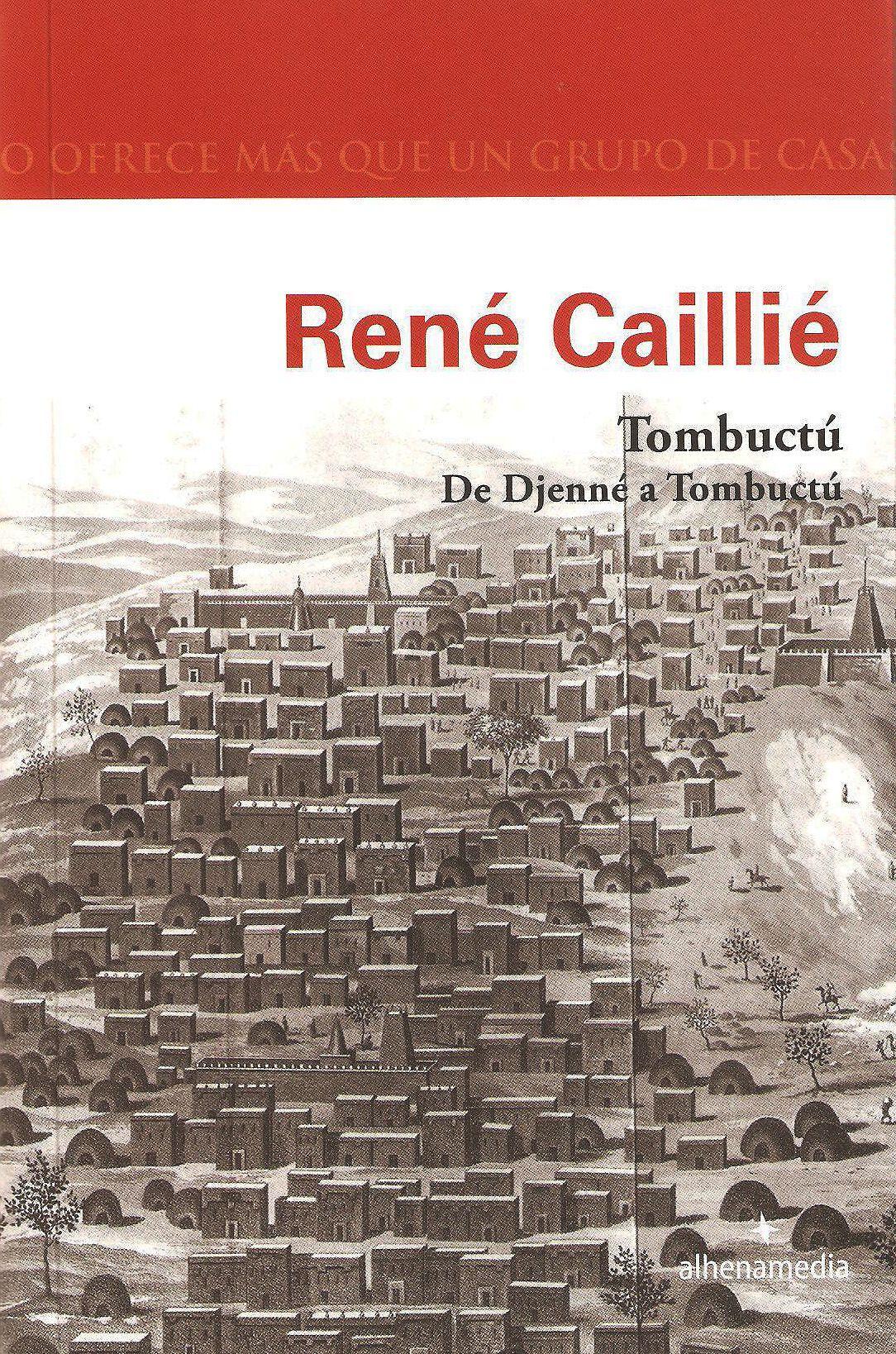 Portada del libro De Djenné a Tombuctú, de René Caillé, publicado por Alhena Media