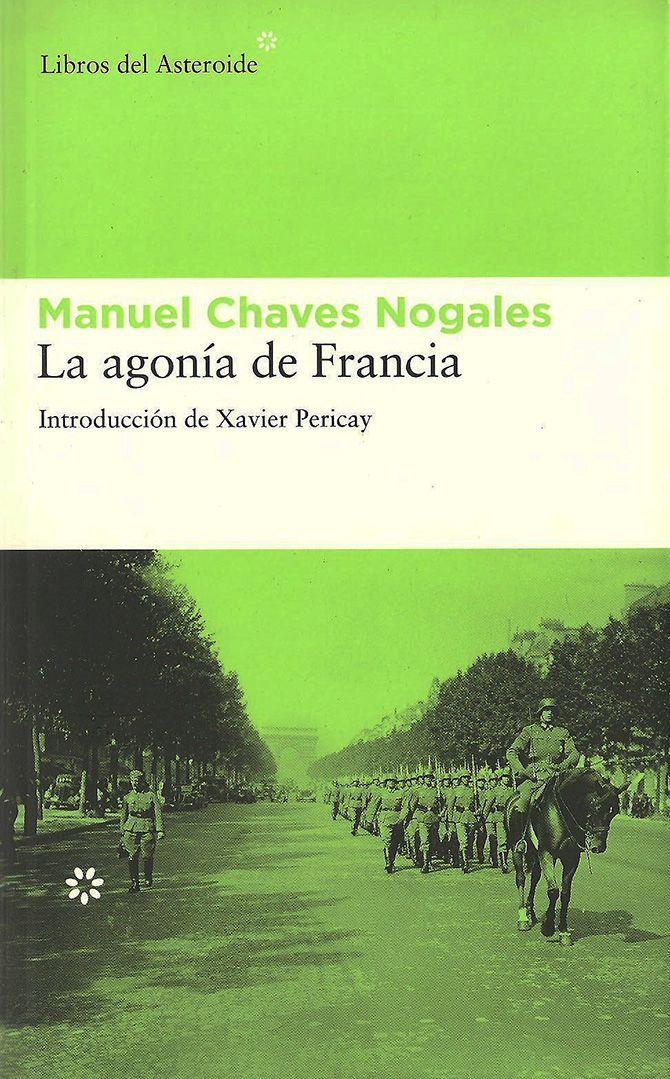 Portada de La agonía de Francia, de Manuel Chaves Nogales, en la editorial Libros del Asteroide