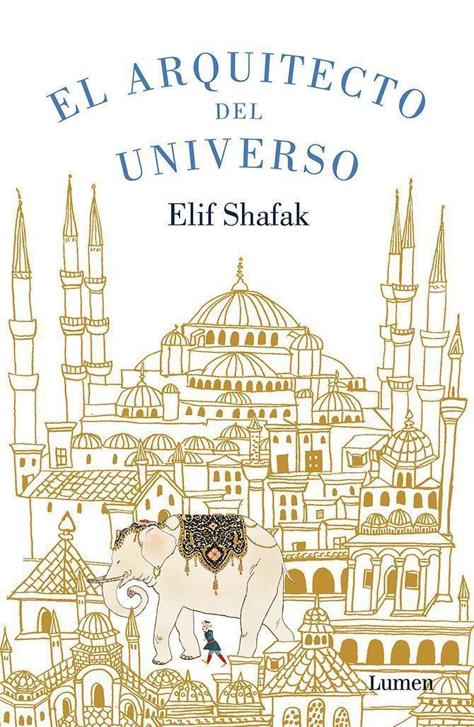 Elif Shafak firma El arquitecto del universo, una novela histórica sobre Sinan, el gran constructor de la Estambul otomana