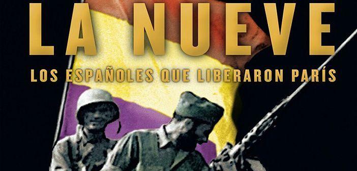 Ediciones B edita en España La Nueve, un libro con el que Evelyn Mesquida rescata la memoria de los republicanos españoles que liberaron París durante la Segunda Guerra Mundial