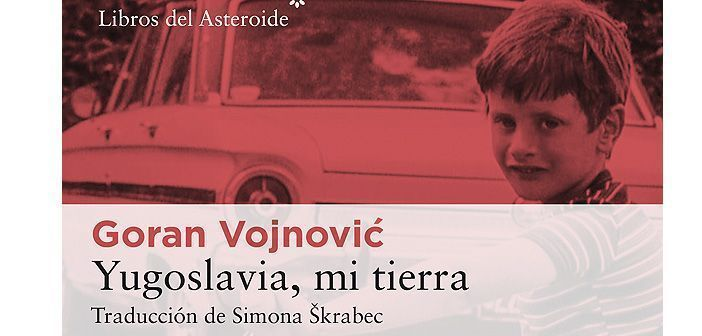 Libros del Asteroide publica una novela sobre las consecuencias psicológicas de la Guerra de Yugoslavia