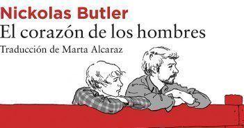 Nickolas Butler reflexiona sobre la honradez personal y la violencia en su segunda novela, El corazón de los hombres