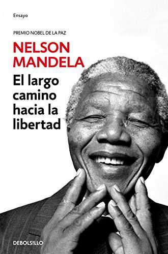 Largo camino a la libertad, otro libro sobre la biografía de Nelson Mandela imprescindible.